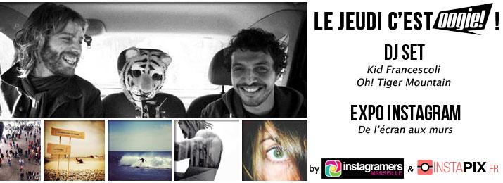 Jeudi 28 Novembre : Expo Instagram DE L'ÉCRAN AUX MURS by Instapix.fr & IgersMarseille x KID FRANCESCOLI x OH! TIGER MOUNTAIN x guest SIMON du groupe NASSER